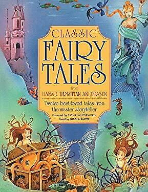 Classic Fairy Tales from Hans Christian Andersen by Baxter, Nicola -ExLibrary