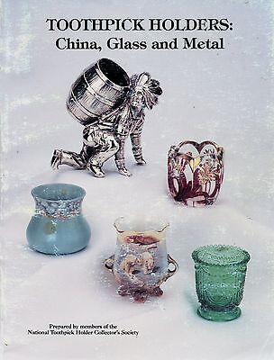Toothpick Holders China Glass Metal - Makers Dates Descriptions / Book + Prices