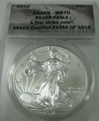 2012 S$1  Anacs Certified Ms70  American  Silver Eagle A Coin  First Strike Coin