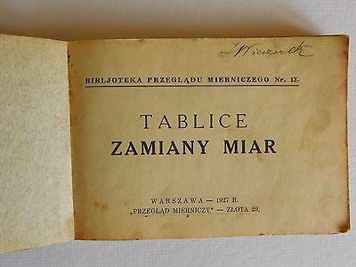 """Booklet from 1927 """"TABLICE ZAMIANY MIAR""""-""""METRIC CONVERSION TABLES"""" Warsaw."""