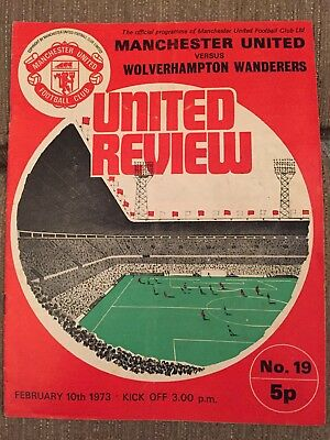 Manchester United V Wolverhampton Wanderers Football Programme Feb 10th 1973