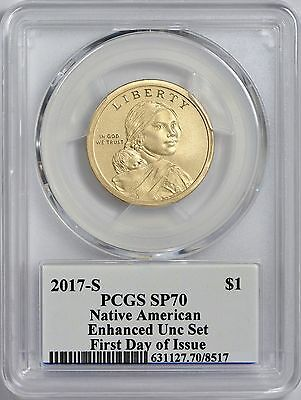 2017 S Enhanced Native American Dollar PCGS SP70 - First Day of Issue DENVER ANA