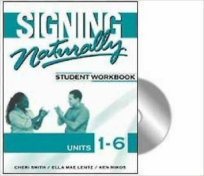 Signing Naturally : Student Workbook, Units 1-6 1 by Ella Mae  plus 2 DVDs