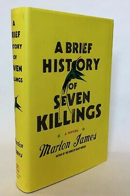 A Brief History of Seven Killings, by Marlon James (2014) 1st/1st