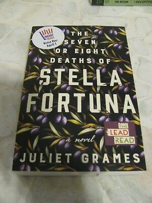 The Seven or Eight Deaths of Stella Fortuna Juliet Grames ARC May 2019