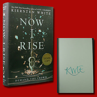 Now I Rise by Kiersten White (2017,HC,1st/1st) SIGNED BRAND NEW