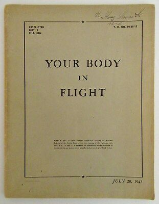 "1943 ""YOUR BODY IN FLIGHT"" WWII U.S. Air Force Flight Training Guide"