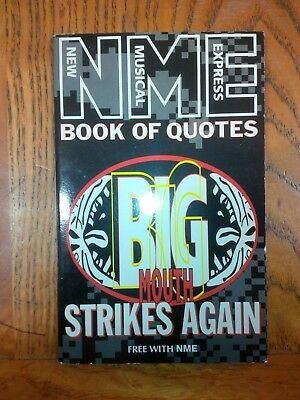 NME Book Of Quotes Big Mouth Strikes Again NEW MUSICAL EXPRESS Libro EN Inglese