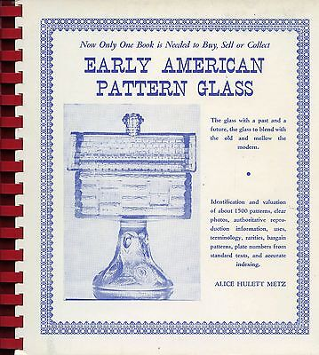 Early American Pattern Pressed Glass - Types Makers Dates / Book + Values