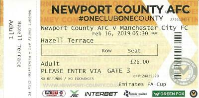 NEWPORT COUNTY AFC v MAN MANCHESTER CITY  2018/19  FA Cup   Used Match Ticket