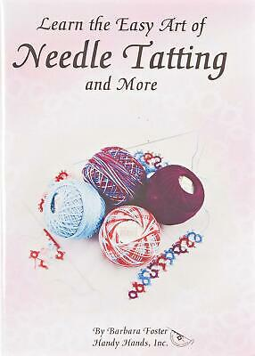 Handy Hands Learn the Easy Art of Needle Tatting