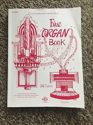 First Organ Book - Wayne Leupold (Organ Sheet Music, Beginners Method Book)