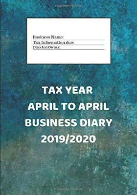 Tax Year April to April Business Diary 2019/2020: A Diary for Business and Self