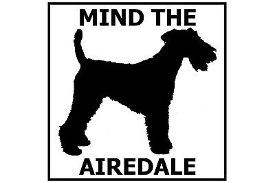 Mind the Airedale Terrier - Gate/Door Ceramic Tile Sign