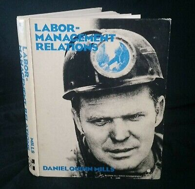 Vintage Labor Management Relations Textbook Mills 70s 1978 McGraw Industrial
