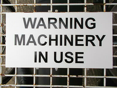 Farming Signage - WARNING MACHINERY IN USE - Black On White 300x155mm (41-12)