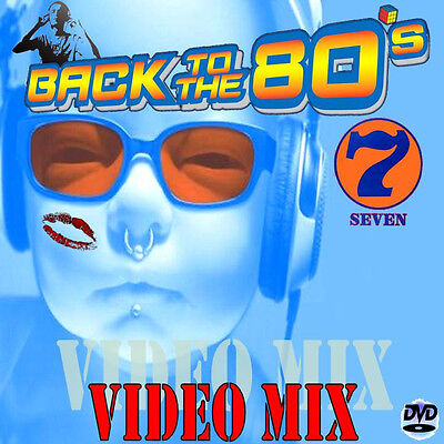 """Dj Video Mix """" BACK TO THE 80s 7 """" 109 Minutes Of Classic Hits!!! 1980 - '89"""
