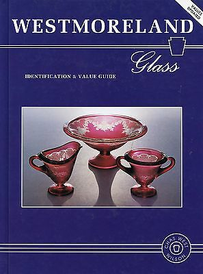 Westmoreland Glass - Forms Patterns Dates / Scarce Illustrated Book + Values