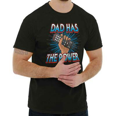 Dad Has The Power Remote Control Fathers Day Funny Gift T Shirt Tee For Men