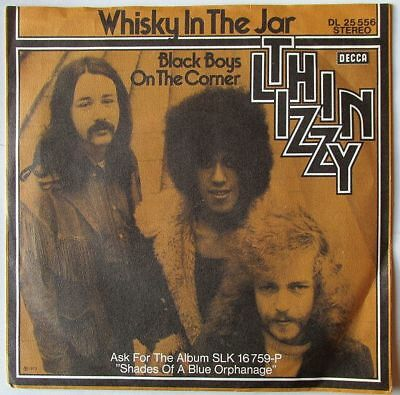"""THIN LIZZY WHISKY IN THE JAR GERMANY 7"""" unique great PS on DECCA ! Heavy metal"""