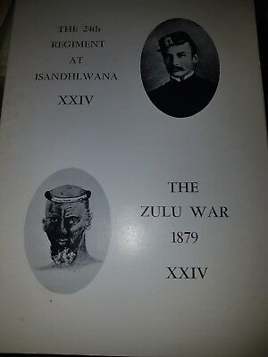 The 24th Regiment of Foot at ISANDHLWANA The Zulu War 1879 South Wales Borderers