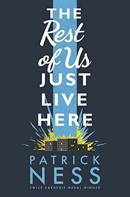 The Rest of Us Just Live Here by Patrick Ness (Hardback,2015)-9781406331165-J004