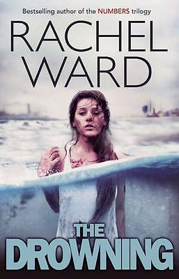 The Drowning by Rachel Ward (Paperback, 2013)-9781908435361-J034