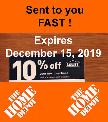 Ten (10) Lowes 10% off expires December 15, 2019, for Home Depot only