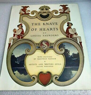 "1925 MAXFIELD PARRISH ""THE KNAVE of HEARTS"" book illustration cover/end page +"
