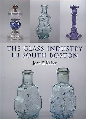 Antique American South Boston Glass - Types Makers Dates / Illustrated Book