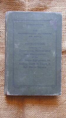 1945 Victorian Railways The Westinghouse Automatic Air Brake Instructions Govern