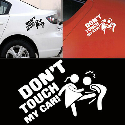 Don't Touch My Car Sticker Vinyl Decal Bumper Window Decor Removable Paster HOT~
