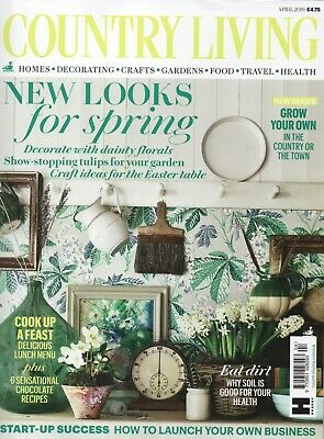 Country Living Magazine - April 2019 (BRAND NEW/SEALED)