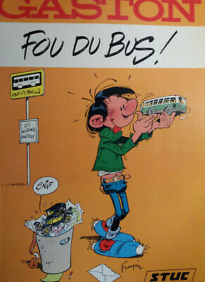 FRANQUIN - gaston, fou du bus !