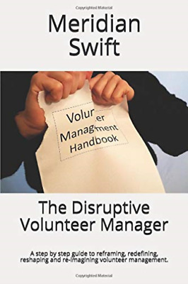 Swift Meridian-Disruptive Volunteer Manager (US IMPORT) BOOK NEW