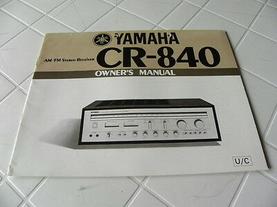 Yamaha CR-840 Owner's Manual  Operating Instructions  New  NOS