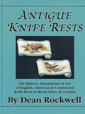 Antique Knife Rests - Makers Marks Types incl. Metal Glass Ceramic / Scarce Book