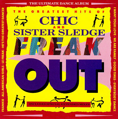 + (Disco Funk) Chic & Sister Sledge / Freak Out - The Greatest Hits
