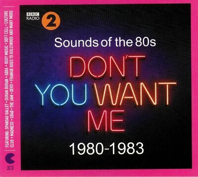 VARIOUS - BBC Radio 2: Sounds Of The 80s Don't You Want Me 1980-1983 - CD (3xCD)