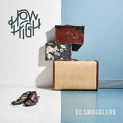 CC Smugglers	- How High CD ALBUM NEW (27th MAR)