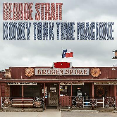 George Strait - Honky Tonk Time Machine CD ALBUM NEW (27th MAR)