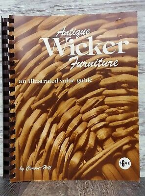 1975 Antique Wicker Furniture An Illustrated Value Guide Book By Conover Hill