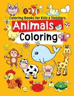 Animal Coloring Books for Kids and Toddlers Ages 2-4, by Jane J. R. (Paperback)