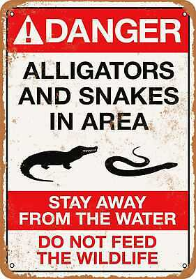 Metal Sign - Danger Alligators and Snakes - Vintage Look Reproduction