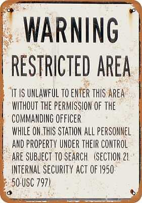 Metal Sign - Warning Military Restricted Area - Vintage Look Reproduction