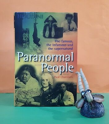 Paul Chambers: Paranormal People: The Famous, The Infamous & The Supernatural