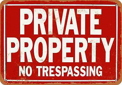 Metal Sign - Private Property No Trespassing - Vintage Look Reproduction