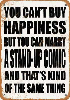 Metal Sign - Marry a STAND-UP COMIC - Vintage Look