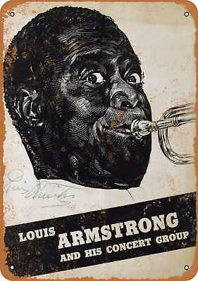 Metal Sign - Louis Armstrong and His Concert Group - Vintage Look Reproduction