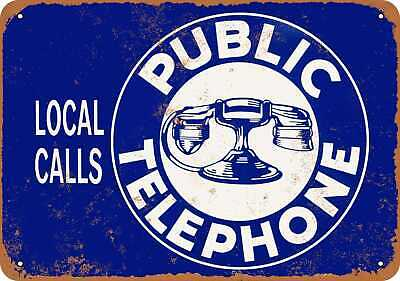Metal Sign - Public Telephone Local Calls - Vintage Look Reproduction
